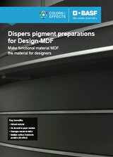 Dispers pigment preparations for Design-MDF
